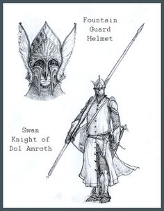 The guards of the gate were robed in black, and their helms were of strange shape, high-crowned, with long cheek-guards, close-fitting to the face, and above them were set the wings of sea-birds; but the helms gleamed with a flame of silver, for they were indeed wrought of mithril- heirlooms from the glory of old days.