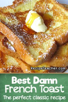 Make the perfect French Toast at home with this classic recipe. #frenchtoast #breakfast