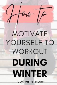 How to motivate yourself to exercise - even when it's cold and wet outside. Check out my quick-fire workout motivation tips to get you pumped and ready for your workout. Get motivated and start making some healthier habits today! #motivation #workouttips #workoutmotivation