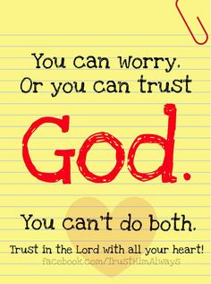 Can't worry & trust God at the same time
