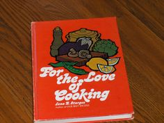 For The Love Of Cooking Lena Sturges