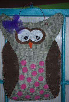 Owl Burlap Door Hanger...making this!