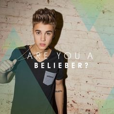 Justin Bieber - Are You A Belieber?