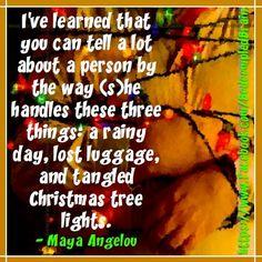 Maya Angelou Christmas tree lights quote via www.Facebook.com/BedeempledBrain