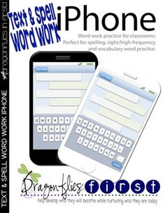 Use these *iPhones* during word work. Have your students write the words you want them to practice into the chat windows with visa-vi or white board pens. Then they practice *texting* those words. I use them for spelling and sight word practice. The phones are not grade level specific.