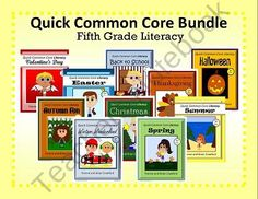 For 5th grade - The Quick Common Core Literacy Bundle is a packet of ten different books each containing 10 worksheets. $