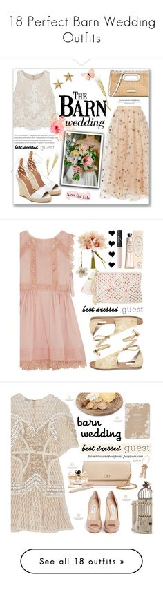 """""""18 Perfect Barn Wedding Outfits"""" by polyvore-editorial ❤ liked on Polyvore featuring waystowear, bestdressedguest, barnwedding, Alice + Olivia, Valentino, Aquazzura, Michael Kors, Marc Jacobs, wedding and fashionset"""