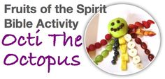 Bible Lesson: Fruits of the Spirit for Kids