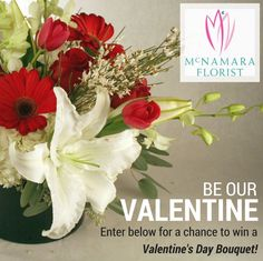 Enter to win a free Valentine's Day Bouquet from McNamara Florist. Like us on Facebook and follow this link to enter. Winner will be announced on Thursday, February 12th, 2015. Don't forget to share with your friends! http://woobox.com/87hmtd