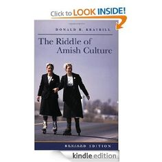 Amazon.com: The Riddle of Amish Culture (Center Books in Anabaptist Studies) eBook: Donald B. Kraybill: Kindle Store
