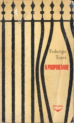 A Propriedade - Federigo Tozzi | Capa de Sebastião Rodrigues