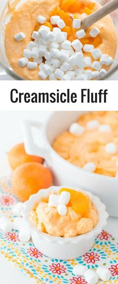 This creamsicle fluff is the perfect side dish or party treat. Filled with mandarin oranges and marshmallows this fluff is full of flavor!