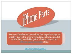 iphone parts Toronto | apple iphone parts by roy78299 via authorSTREAM