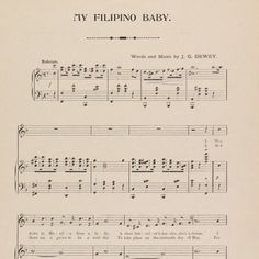 My Filipino Baby 1899 #sheetmusic // Content : Summary: Lou is an African American woman living in Manila who is loved by the narrator; they plan to wed on May 16. // Additional title: 'Way down in Manila lives a lady a chocolate-color'd dazzler she's a dream. [first line of song] Additional title: She's my Manila Lou I loves her 'deed I do. [first line of chorus] NAMES Gassman Josephine (Singer) Dewey James G. (Lyricist) Dewey James G. (Composer) Dolan Robert E. (Owner) COLLECTION American…