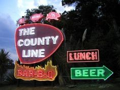 The County Line, Austin, Texas -- drool, drool Austin Homes, Austin Tx, Austin Food, Eyes Of Texas, Bbq Places, Sign O' The Times, Bbq Signs, County Line, Tupelo Honey