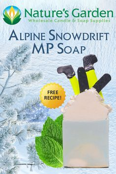 Alpine Snowdrift MP Soap Recipe by Natures Garden.
