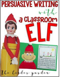Teach persuasive writing with The Elf on the Shelf!