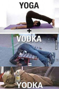 YOGA + VODKA = YODKA