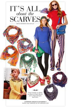 It's all about the Scarves. Numa loja Lanidor ou em www.lanidor.com