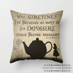 "Alice In Wonderland Throw Pillow Cover Alice in Wonderland Quote ""Sometimes I've Believed"" Decorative Pillow Cover Wonderland Home Decor"