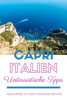 Erfahrt hier, wie ihr Capri auf eigene Faust erkunden könnt ohne Menschenmassen zu begegnen! #capri #italien Reisen In Europa, Roadtrip, Hotels, Camping, Box, Artwork, Travel, Capri Italy, Driving Route Planner