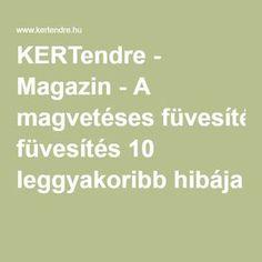 KERTendre - Magazin - A magvetéses füvesítés 10 leggyakoribb hibája