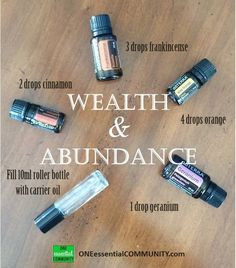 Wealth & Abundance Essential Oil Blend- made with wild orange, frankincense, cinnamon bark, and geranium essential oils. I LOVE the smell of this blend! Wild Orange Essential Oil, Vanilla Essential Oil, Geranium Essential Oil, Essential Oil Uses, Essential Oil Diffuser Blends, Doterra Essential Oils, Doterra Blends, Living Oils, Wealth