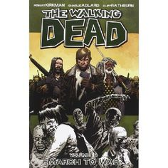 The Walking Dead Volume 19 March to War Paperback The world we knew is gone The world of commerce and frivolous necessity has been replaced by a world of survival and responsibility An epidemic of apocalyptic proportions has swept the globe causing t http://www.MightGet.com/january-2017-13/the-walking-dead-volume-19-march-to-war-paperback.asp