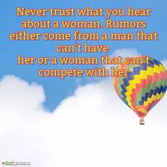 never-trust-rumors -  Exciting Quotes About How To Deal With Rumors