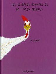 Les sciences naturelles de Tatsu Nagata : La poule - Pour les fans de science Science, Illustrators, Holiday Decor, Lectures, Coups, Amazon Fr, Album, Recommended Books, Science Experiments