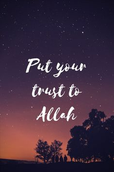 Put your trust to Allah #islamicquotes #islamicmotivation #muslimquotes
