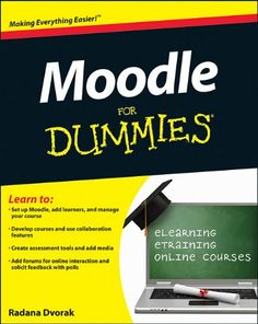 """Read """"Moodle For Dummies"""" by Radana Dvorak available from Rakuten Kobo. The fun and friendly guide to the world's most popular online learning management system Modular Object Oriented Dynamic. I Love Books, Books To Read, This Book, Teachers Corner, Little Library, Media Specialist, Learning Environments, Book Nerd, Author"""