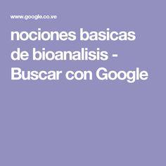 nociones basicas de bioanalisis - Buscar con Google Verb Tenses Exercises, Google, Grammar, Pdf, Study, Crochet, Amor, War, Vestidos