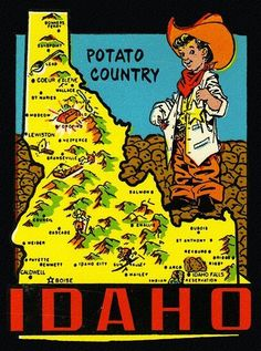 Forests, potatoes and ski slopes figure large in posters promoting Idaho over the years. This vintage artwork is from Idaho posters, postcards, brochures and illustrated maps — with some newer Vintage Maps, Vintage Travel Posters, Vintage Signs, Poster Vintage, Caldwell Idaho, Moving To Idaho, Idaho Potatoes, Tourism Poster, Poster