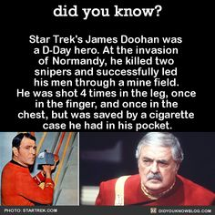"""did-you-kno: """" did-you-kno: Doohan served with the Canadian Army, and lost the middle finger of his right hand when he was shot at Normandy. He did his best to conceal the missing finger during his acting career, but sometimes tribbles. Star Wars, Star Trek Tos, Weird Facts, Fun Facts, Star Trek Quotes, United Federation Of Planets, Star Trek Characters, Canadian Army, Star Trek Original Series"""