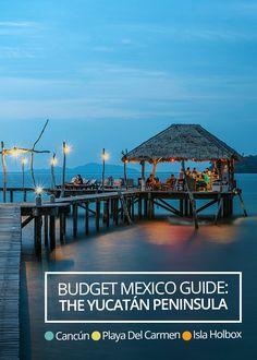 BUDGET GUIDE: The Yucatan Peninsula: Cancun, Isla Holbox and Playa Del Carmen - Castaway with Crystal