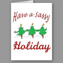 Last day 15% off entire store  sassy holiday card cards by dna_GRAFIX