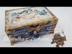 Decoupage# Szkatułka z ptakami # Casket with birds# DIY tutorial - YouTube