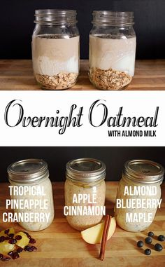 Overnight Oatmeal Recipes for quick and delicious breakfasts. Almond Blueberry Maple, Apple Cinnamon, and Tropical Pineapple Cranberry Almond Milk recipes.