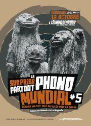La Surprise Partout de Phono Mundial # 5 - Sortir'n Marseille et Aix : Blog Évènementiel BUZZ TA COM