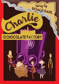 Charlie and the Chocolate Factory Book Cover by maknaemadness on DeviantArt – Children