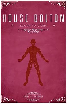 House Bolton - Alternative and minimalist poster - Game of Thrones - By Thomas Gateley, http://www.flickr.com/photos/liquidsouldesign/ Visit: http://spotseriestv.blogspot.com