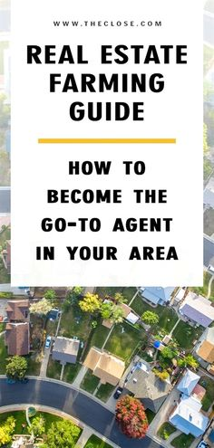 Real Estate Farming: How to Become the Go-to Agent in Your Neighborhood in 2019 - The Close - Learn how to position yourself as the go-to real estate agent in your neighborhood! Real Estate Career, Real Estate Leads, Real Estate Business, Selling Real Estate, Real Estate Investing, Real Estate Marketing, Investing Apps, Real Estate Quotes, Real Estate Articles