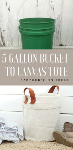 How to Make a canvas tote from a 5 gallon bucket repurpose a 5 gallon bucket #farmhouseonboone #repurposed #diyproject #crafts #dropcloth