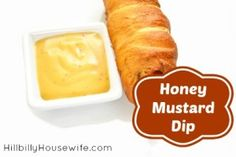 Honey Mustard Dip and a Pretzel Dog