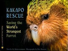 Kakapo Rescue: Saving the World's Strangest Parrot by Sy Montgomery & Nic Bishop / 9780618494170 / Nonfiction - Science - Endangered animals Flightless Parrot, Kakapo Parrot, Award Winning Books, Cod Fish, Reading Levels, Read Aloud, Nonfiction Books, Beautiful Birds, A Team