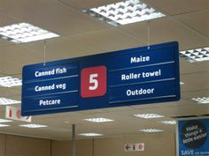 In-store navigational sign for a supermarket in South Africa.