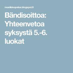 Bändisoittoa: Yhteenvetoa syksystä 5.-6. luokat