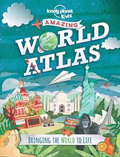 Read Lonely Planet Kids's book Amazing World Atlas: Bringing the World to Life (Lonely Planet Kids). Published on by Lonely Planet. Lonely Planet, Raquel Garcia, Apps For Teaching, Planet For Kids, World Geography, 9 Year Olds, Junior, Guide Book, Worlds Of Fun