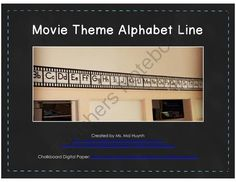 Movie Theme Alphabet Line from Diary of a Grumpy Teacher Shop on TeachersNotebook.com -  (13 pages)  - Do you have a movie theme in your classroom? Decorate your movie themed classroom with the Movie Theme Film Reel Alphabet Line!